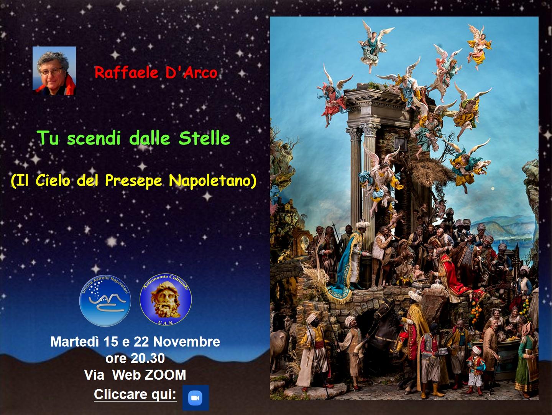 Raffaele D'Arco – Martedì 15 e 22 Dicembre- Tu scendi dalle Stelle – il Cielo del Presepe Napoletano